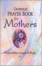 Catholic Prayer Book for Mothers