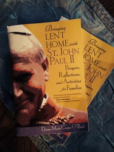 Bringing Lent Home with Saint John Paul II